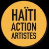 Création de l'association Haïti Action Artistes