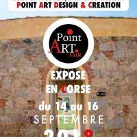Salon Art Contemporain Créateur et Designers POINT ART FAIR AU LAZARET OLLANDINI A AJACCIO